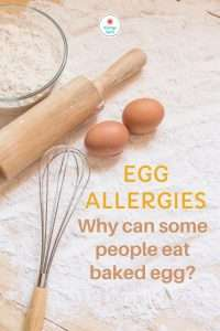 Read more about the article Egg allergy – why can some people tolerate baked egg?