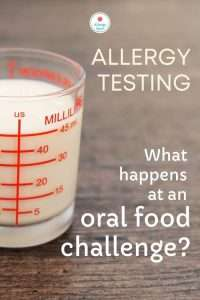 Read more about the article What happens at a food allergy oral food challenge?